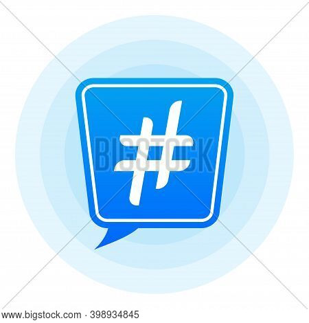 Hash Tag Lable White Background. Vector Illustration.