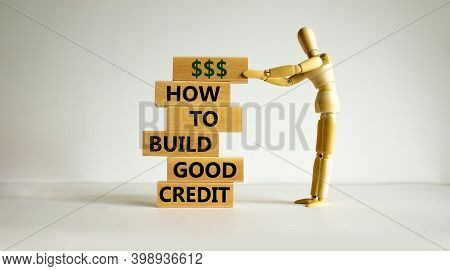 Symbol Of Building Success Foundation. Stack Of Wooden Blocks. Words 'how To Build Good Credit'. Mod