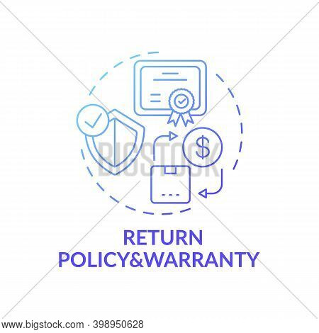 Returning Policy And Warranty Concept Icon. Informed Customer Tip Idea Thin Line Illustration. Custo