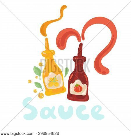 Mustard And Ketchup Stock Illustration. Two Sauce Bottles With Splashes. Cute Funny Tomato, Mustard