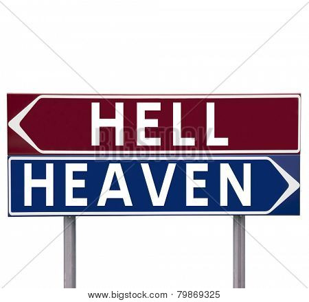 Direction Signs with choice between Heaven or Hell isolated on white background
