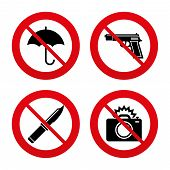 No, Ban or Stop signs. Gun weapon icon.Knife, umbrella and photo camera with flash signs. Edged hunting equipment. Prohibition objects. Prohibition forbidden red symbols. Vector poster
