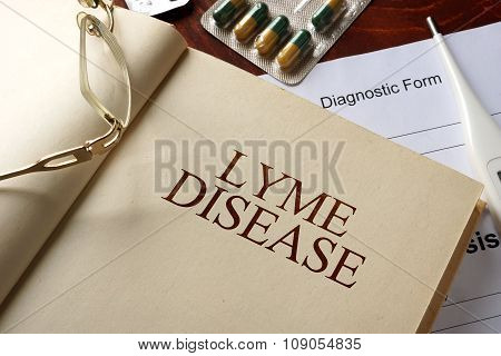 Book with diagnosis  Lyme disease. Medic concept.