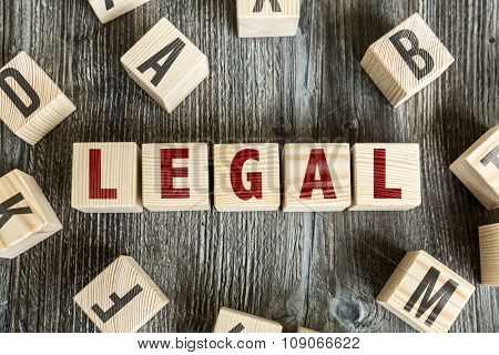 Wooden Blocks with the text: Legal