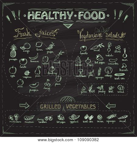 Healthy food chalkboard menu with hand drawn assorted fruits and vegetables chalk graphic symbols collection. Fresh juices, vegetarian salads, grilled vegetables.
