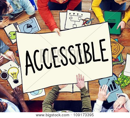 Accessible Attainable Available Business Concept