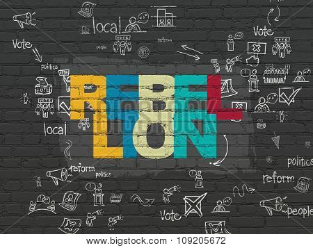 Political concept: Rebellion on wall background