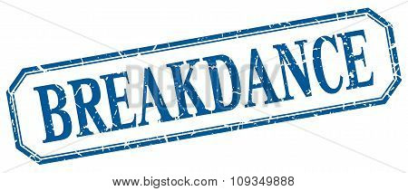 Breakdance Square Blue Grunge Vintage Isolated Label