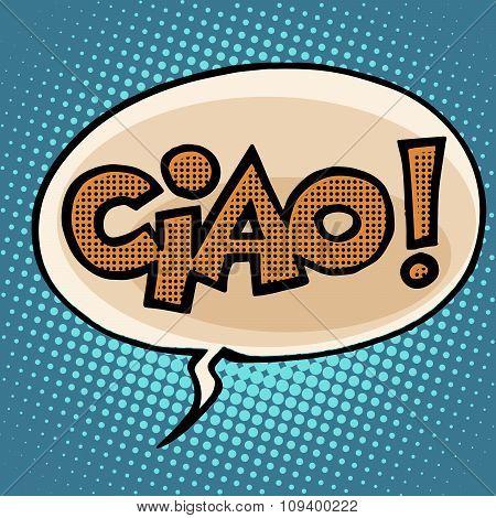 ciao goodbye bubble comic text