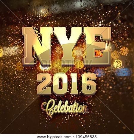Elegant greeting card design with golden text NYE (New Year's Eve) 2016 Party celebration.