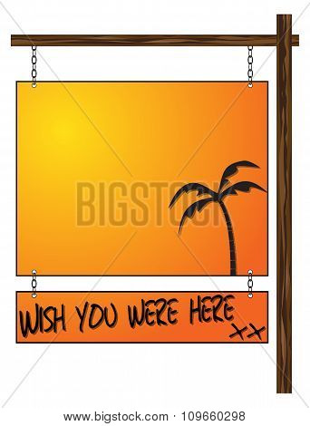 Wish You Were Here Hanging Sign