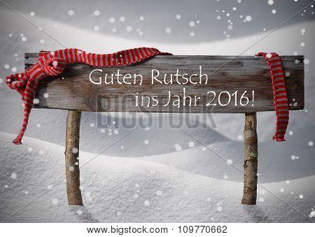 Christmas Sign Rutsch Jahr 2016 Mean New Year Snowflake, Snow