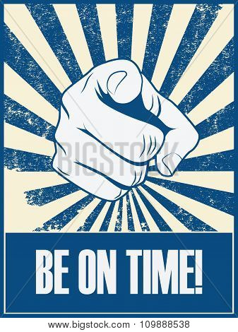 Be on time motivational poster vector background with hand and pointing finger. Punctuality concept