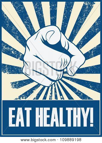 Eat healthy motivational poster vector background with hand and pointing finger. Health lifestyle pr