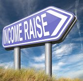 income raise a rise in higher salary pay increase negotiation for job promotion  poster