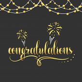 Congratulations gold. Gold text. The inscription Congratulations with fireworks, festoons, monograms and curls. Garland of gold beads. Calligraphy in gold color. Design an inscription poster