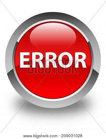 Error Glossy Red Round Button