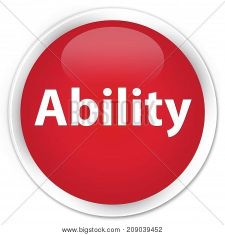 Ability Premium Red Round Button