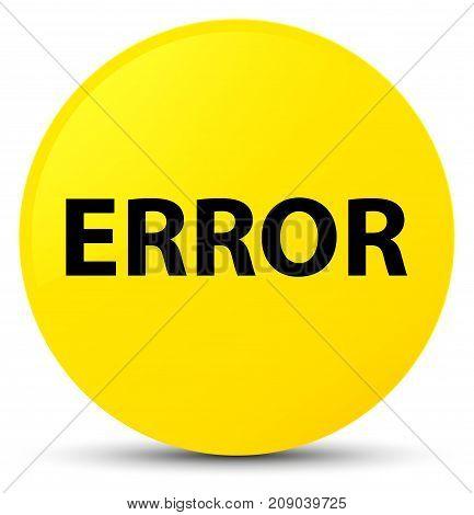 Error Yellow Round Button