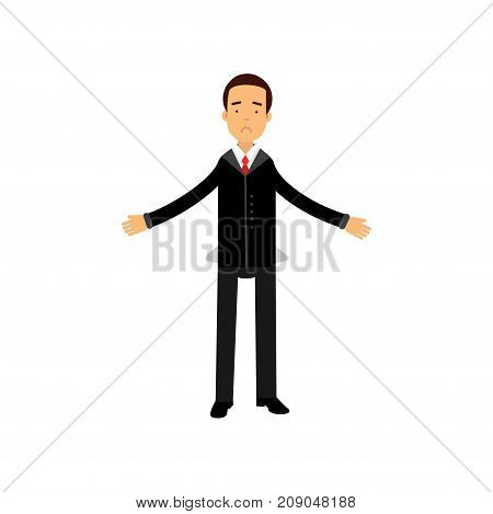 Frustrated businessman character showing empty pockets, business and financial failure, economic crisis vector Illustration isolated on a white background