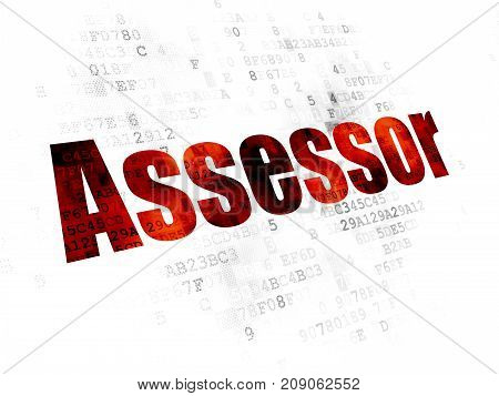Insurance concept: Pixelated red text Assessor on Digital background