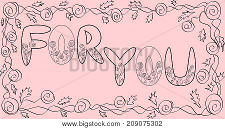 Inscription For You In Rectangular Frame Of Creeping Roses, Coloring