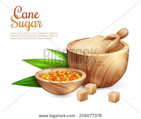 Cane sugar background with realistic images of wooden tub filled with granulated sugar and sweet candies vector illustration