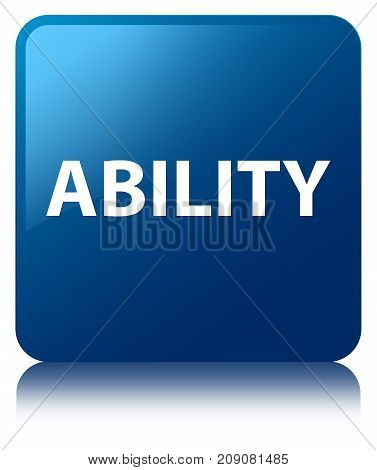 Ability Blue Square Button
