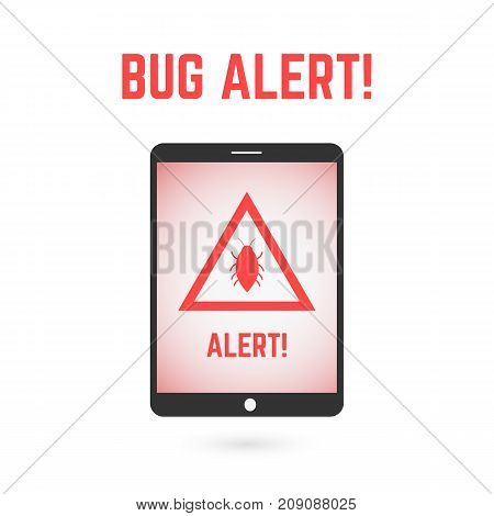 Bug alert on the tablet screen. Quality assurance element