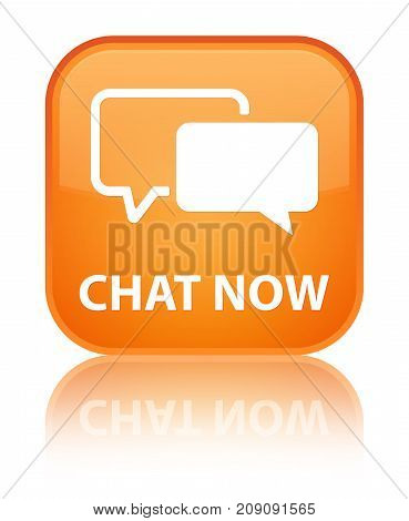 Chat Now Special Orange Square Button