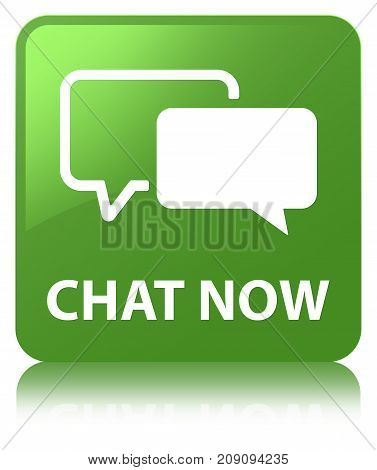 Chat Now Soft Green Square Button
