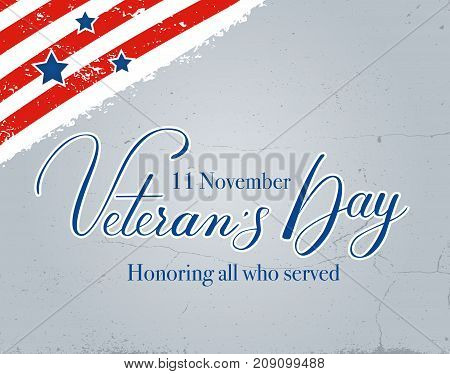 Veteran day vector lettering and texture background template Novemver 11 United state of America American Veteran day design. Poster/card design