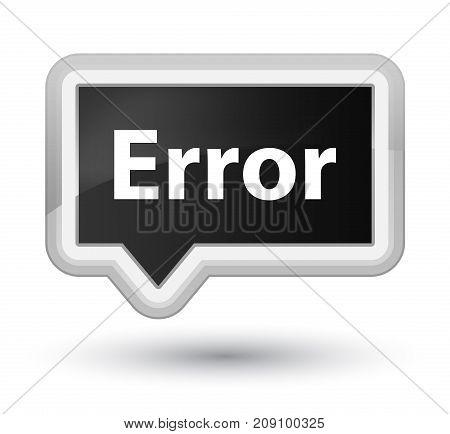 Error Prime Black Banner Button