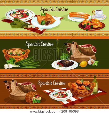 Spanish cuisine restaurant banners set of traditional food. Fish potato stew, iberian ham, vegetable sausage stew, salmon pie, beef steak with pepper sauce, lamb pie, bread soup, fried cookie churro