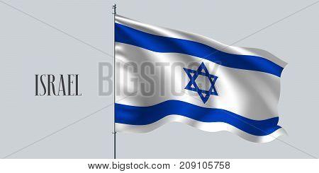 Israel waving flag vector illustration. White blue design as a national Israeli symbol