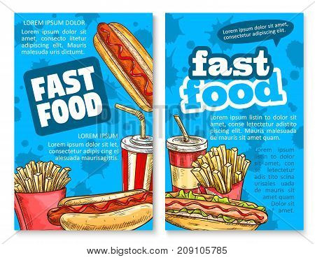 Fast food lunch sketch poster template set. Hot dog sandwich with sausage and ketchup sauce, french fries and sweet soda takeaway paper cup vector banner for fast food restaurant promo flyer design