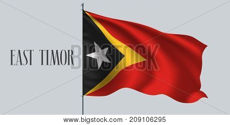 East Timor waving flag on flagpole vector illustration. Three colors element of East Timor wavy realistic flag as a symbol of country