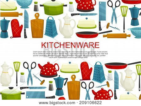 Kitchenware, kitchen utensil and dishware vector banner. Knife, pot and pan, cutting board, grater and kettle, spatula, rolling pin, salt shaker, scissors, corkscrew border for food cooking design