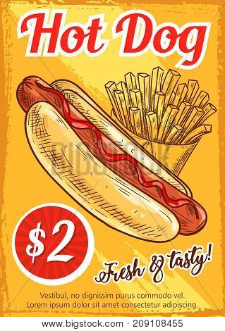 Hot dog fast food restaurant retro poster template. Hotdog sausage on bread with ketchup and mustard sauce, french fries takeaway box sketch banner. Vector fast food sandwich and snack menu design