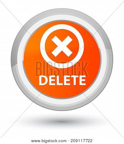 Delete Prime Orange Round Button