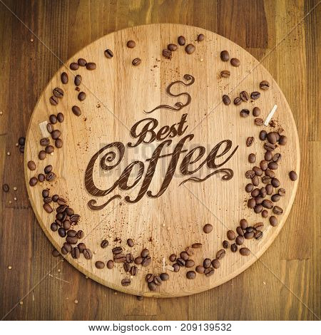 Best coffee poster for cafe or coffee shop with beans on old wooden background