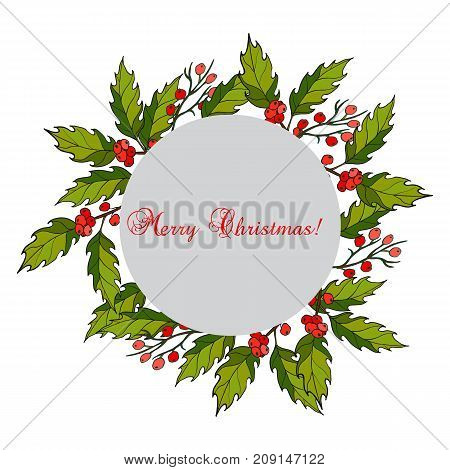 Christmas holly tree wreath with green leaves and red berries. Vector illustration