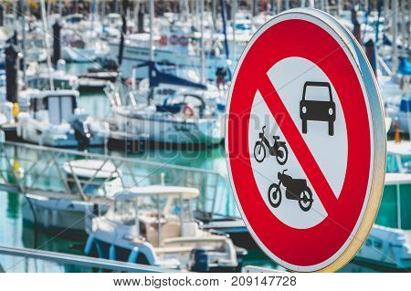 Sign Banned Access To Cars, Motorcycles And Mopeds