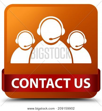 Contact Us (customer Care Team Icon) Brown Square Button Red Ribbon In Middle