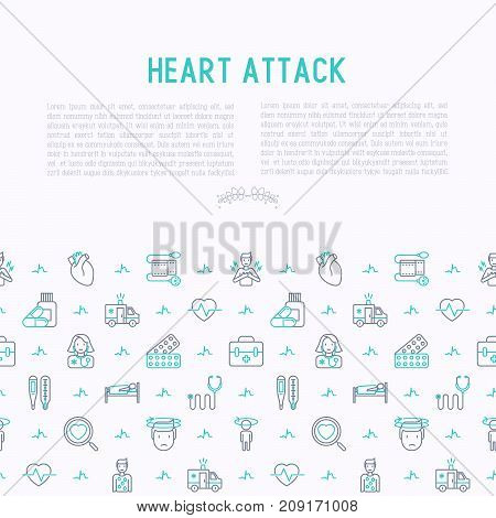 Heart attack concept with thin line icons of symptoms and treatments. Modern vector illustration for medical report or survey, banner, web page, print media.
