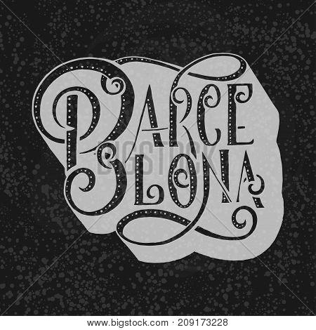 Hand written city name. Hand lettering calligraphy. Barcelona. Hand made Lettering, vector illustration