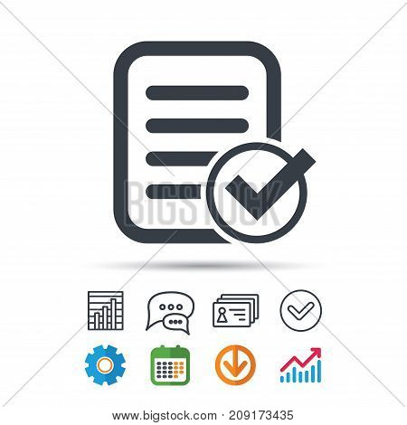 File selected icon. Document page with check symbol. Statistics chart, chat speech bubble and contacts signs. Check web icon. Vector