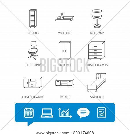 Single bed, TV table and shelving icons. Office chair, table lamp and cupboard linear signs. Wall shelf, chest of drawers icons. Report file, Graph chart and Chat speech bubble signs. Vector