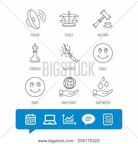 Scales of justice, auction hammer and strategy icons. Save planet and water linear signs. Smile, slapstick icons. Report file, Graph chart and Chat speech bubble signs. Laptop and Calendar web icons