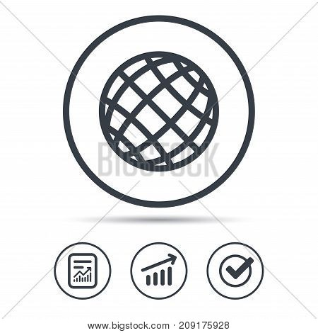 Globe icon. World or internet symbol. Report document, Graph chart and Check signs. Circle web buttons. Vector